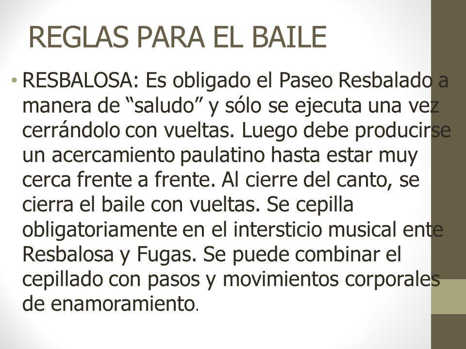 REGLAS PARA EL BAILE