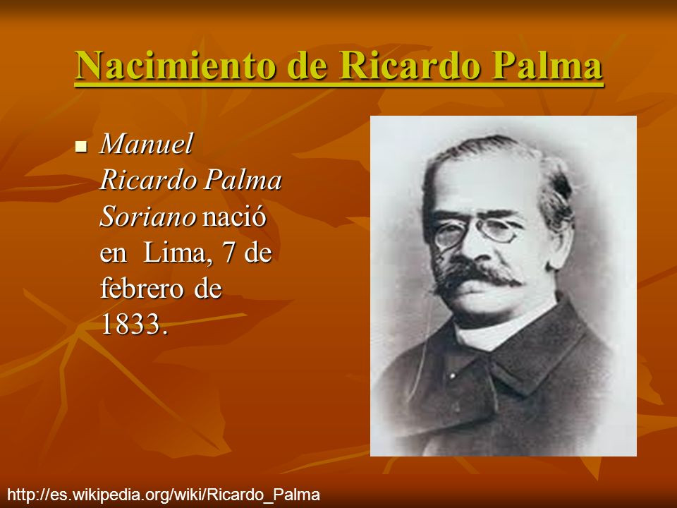 Nacimiento de Ricardo Palma
