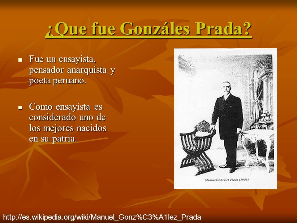 ¿Que fue Gonzáles Prada