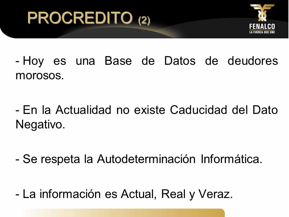 PROCREDITO (2) Hoy es una Base de Datos de deudores morosos.