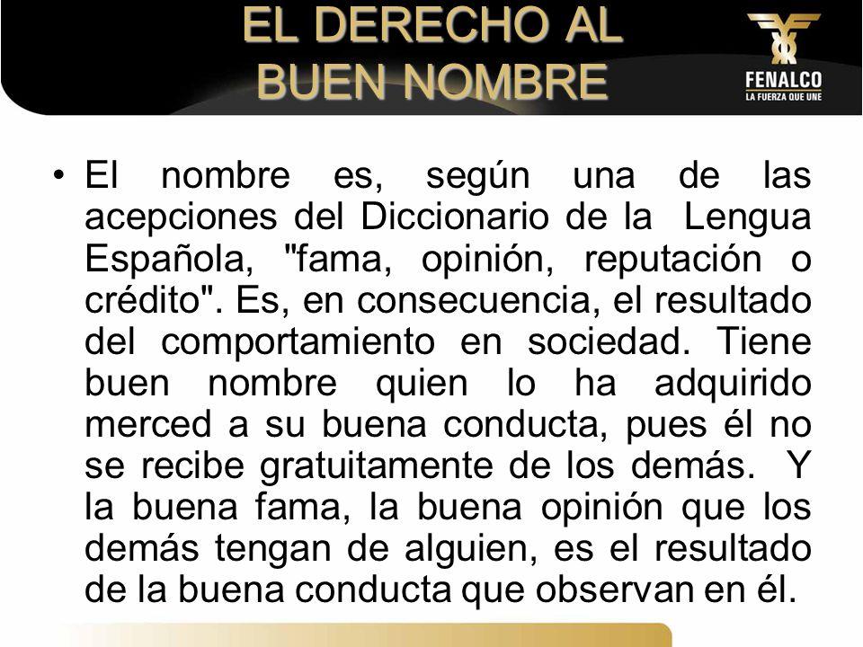 EL DERECHO AL BUEN NOMBRE