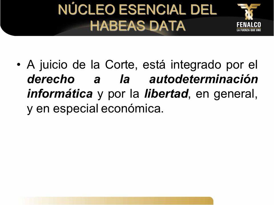 NÚCLEO ESENCIAL DEL HABEAS DATA