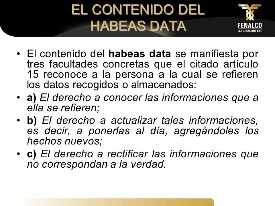 EL CONTENIDO DEL HABEAS DATA