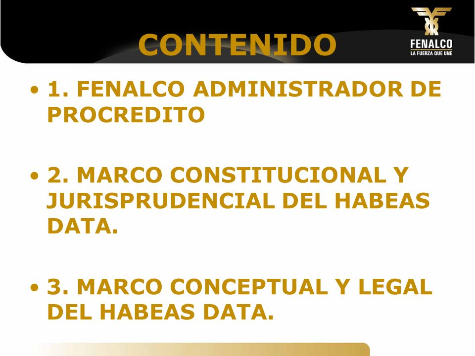 CONTENIDO 1. FENALCO ADMINISTRADOR DE PROCREDITO