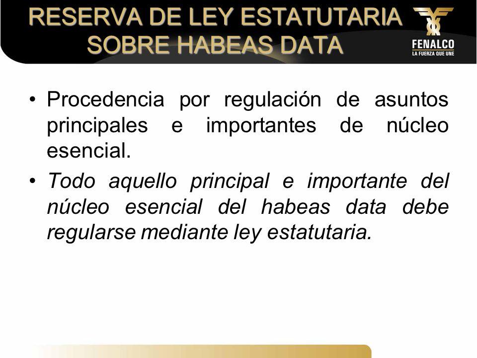 RESERVA DE LEY ESTATUTARIA SOBRE HABEAS DATA