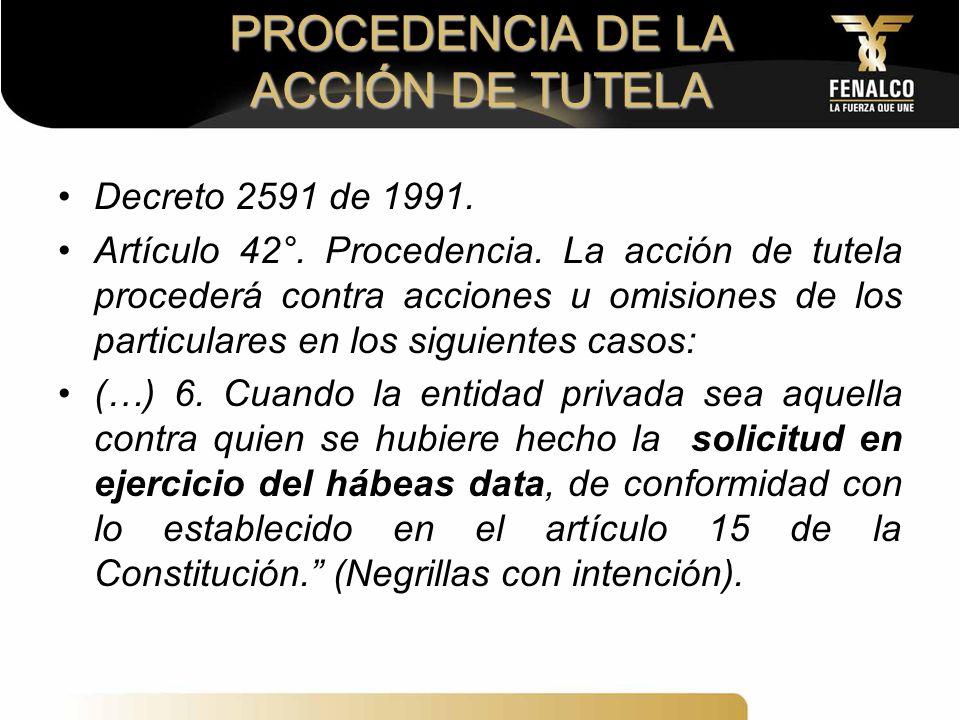 PROCEDENCIA DE LA ACCIÓN DE TUTELA