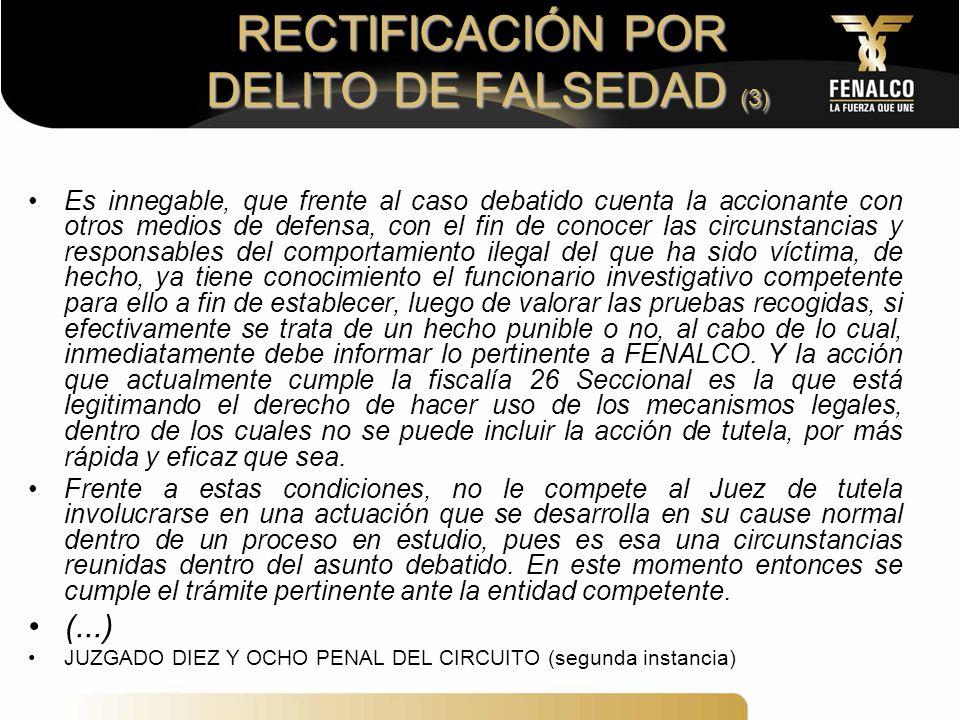RECTIFICACIÓN POR DELITO DE FALSEDAD (3)