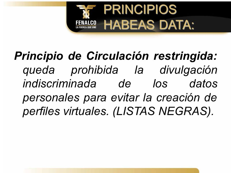PRINCIPIOS HABEAS DATA: