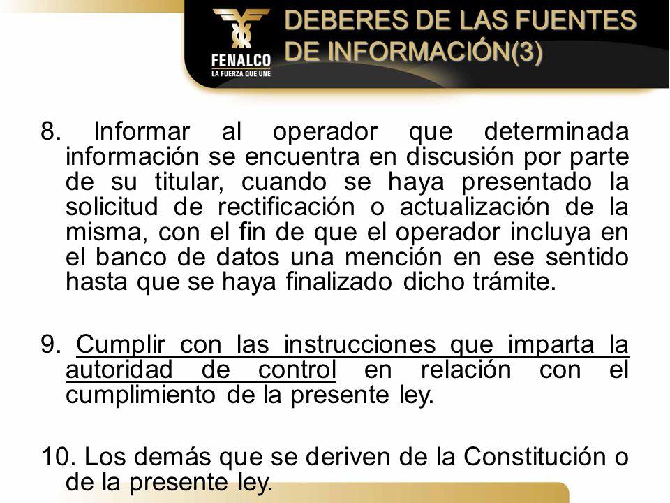 DEBERES DE LAS FUENTES DE INFORMACIÓN(3)