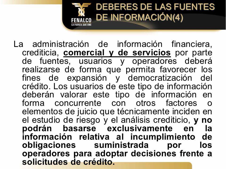 DEBERES DE LAS FUENTES DE INFORMACIÓN(4)