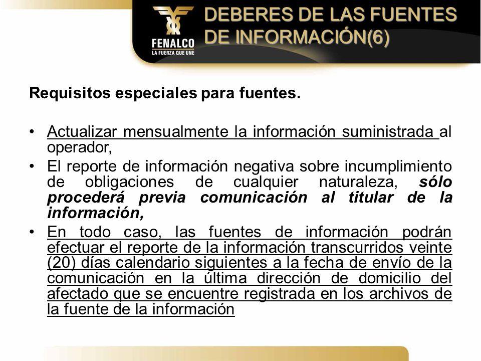 DEBERES DE LAS FUENTES DE INFORMACIÓN(6)