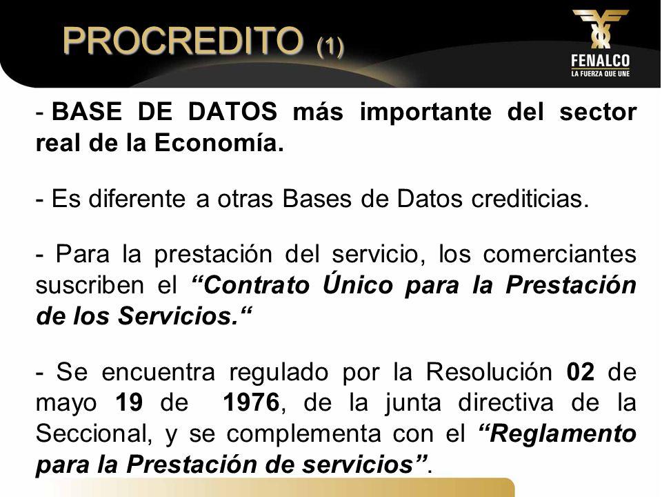 PROCREDITO (1) BASE DE DATOS más importante del sector real de la Economía. Es diferente a otras Bases de Datos crediticias.