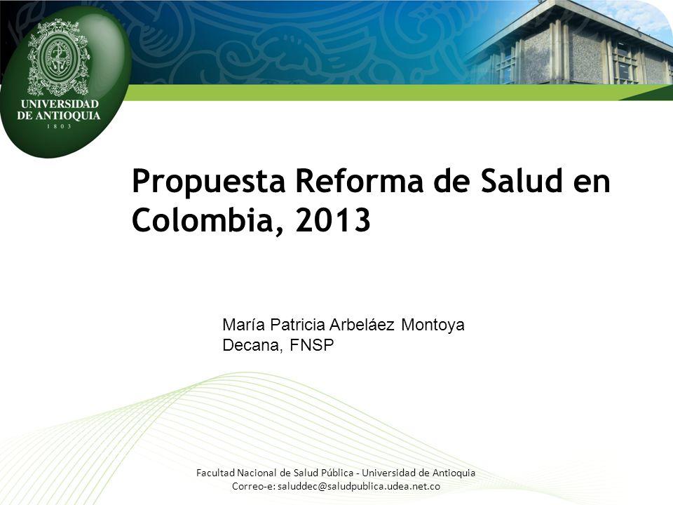 Propuesta Reforma de Salud en Colombia, 2013