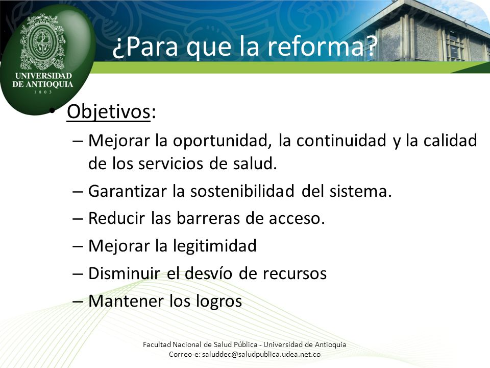 ¿Para que la reforma Objetivos: