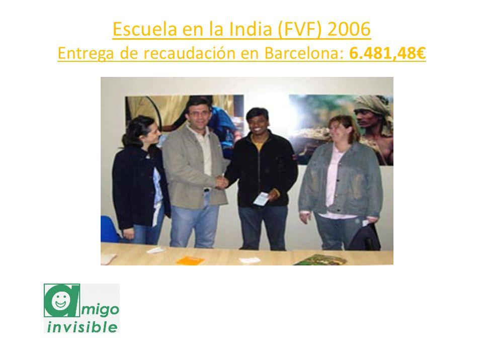 Escuela en la India (FVF) 2006 Entrega de recaudación en Barcelona: 6