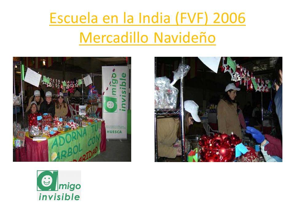 Escuela en la India (FVF) 2006 Mercadillo Navideño