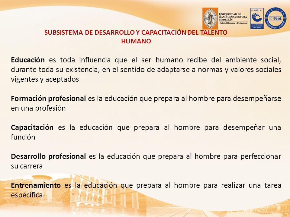 SUBSISTEMA DE DESARROLLO Y CAPACITACIÓN DEL TALENTO HUMANO