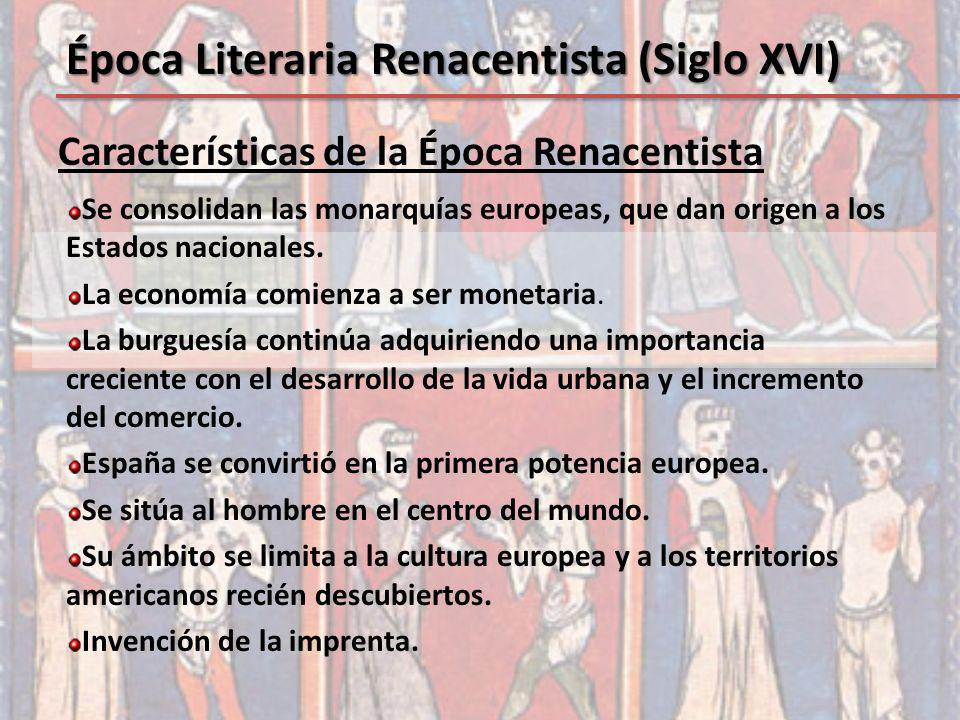 Época Literaria Renacentista (Siglo XVI)