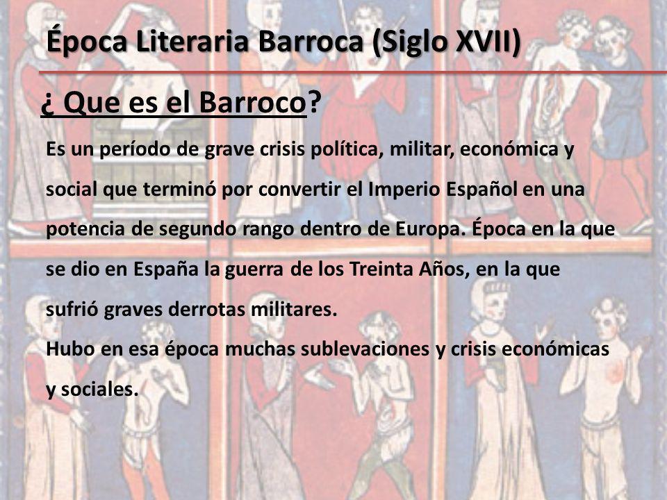 Época Literaria Barroca (Siglo XVII)