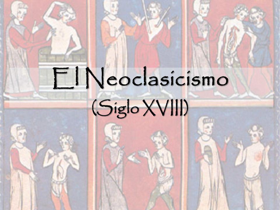 El Neoclasicismo (Siglo XVIII)