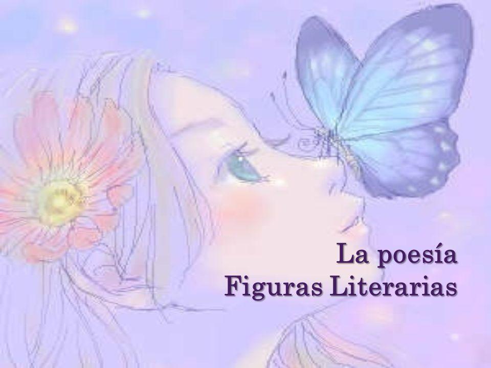 La poesía Figuras Literarias