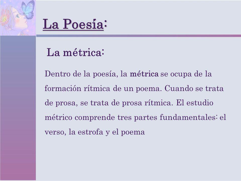 La Poesia: La Poesía: La métrica: