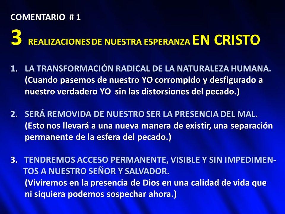 3 REALIZACIONES DE NUESTRA ESPERANZA EN CRISTO
