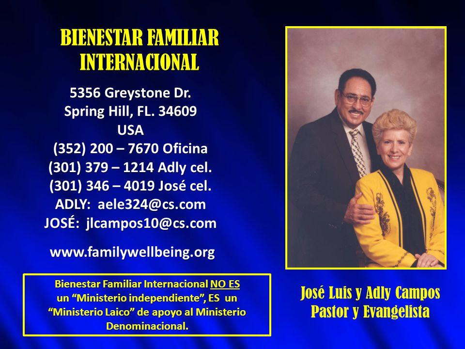 BIENESTAR FAMILIAR INTERNACIONAL 5356 Greystone Dr.