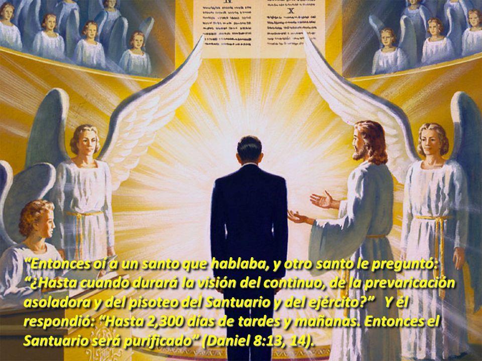 Entonces oí a un santo que hablaba, y otro santo le preguntó: