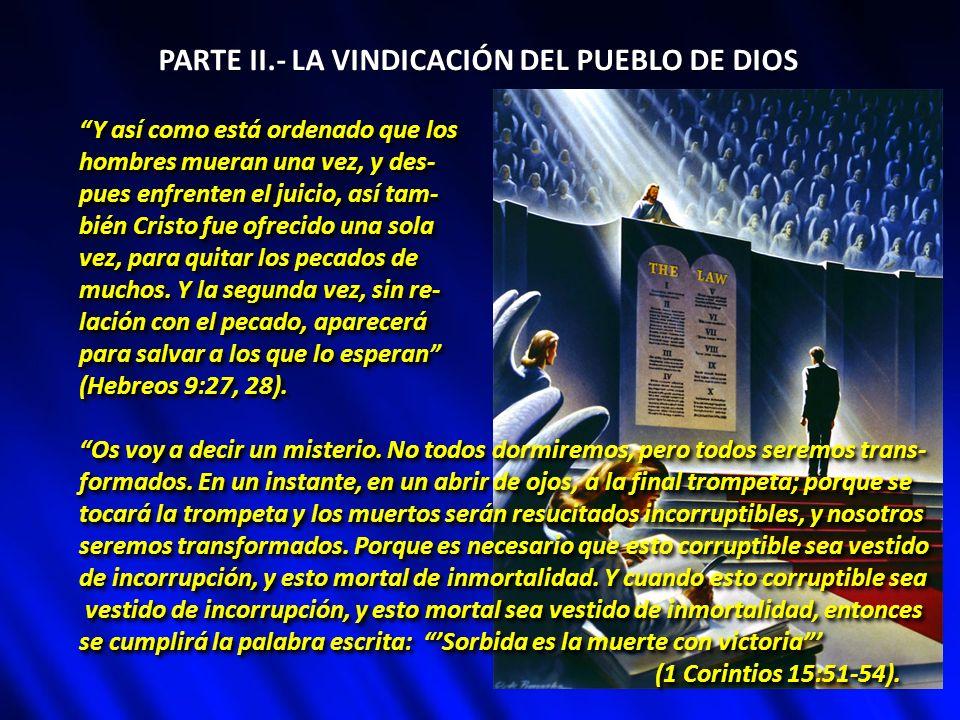 PARTE II.- LA VINDICACIÓN DEL PUEBLO DE DIOS