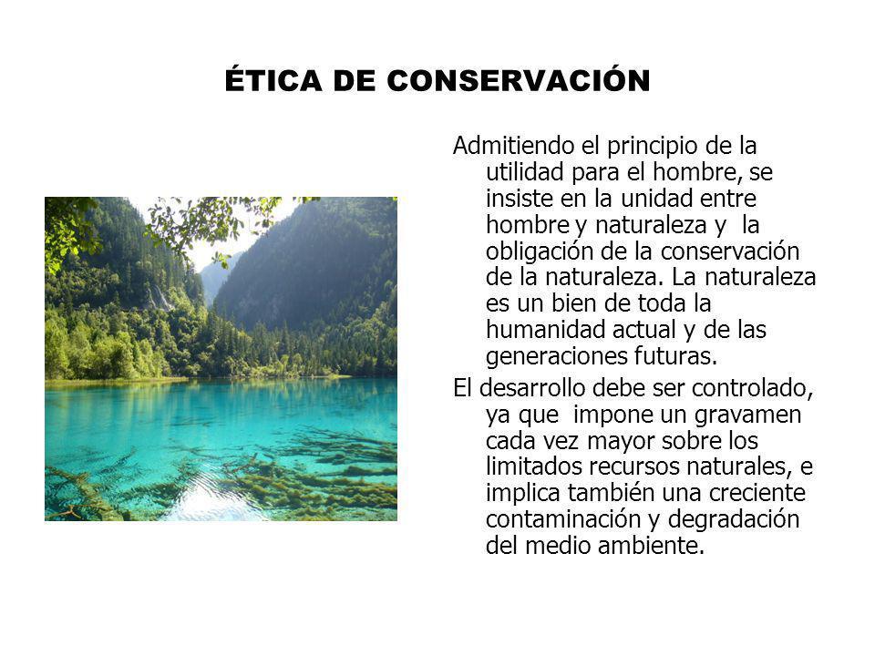 ÉTICA DE CONSERVACIÓN