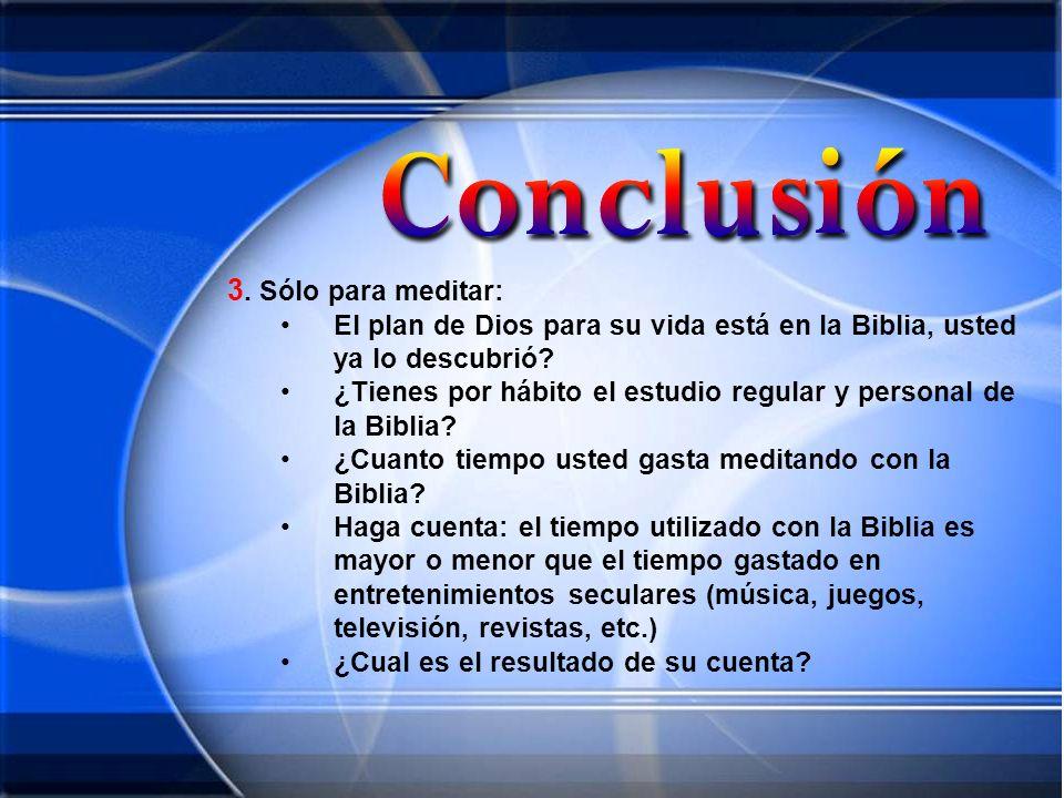 3. Sólo para meditar: El plan de Dios para su vida está en la Biblia, usted ya lo descubrió