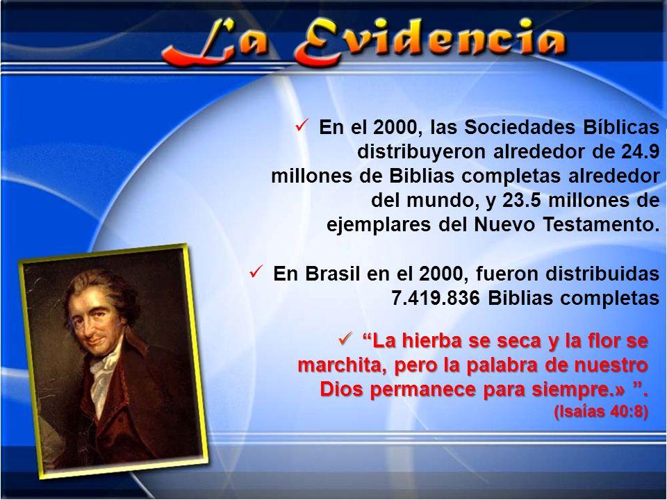 En el 2000, las Sociedades Bíblicas distribuyeron alrededor de 24