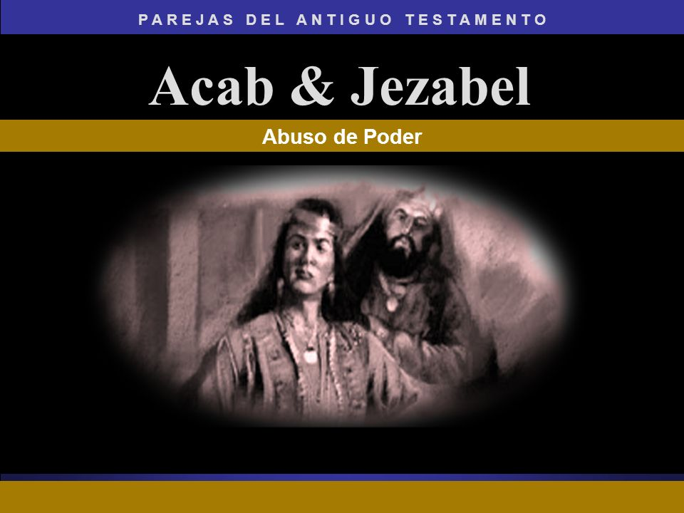 Acab & Jezabel Abuso de Poder ADAPT Teaching Approach