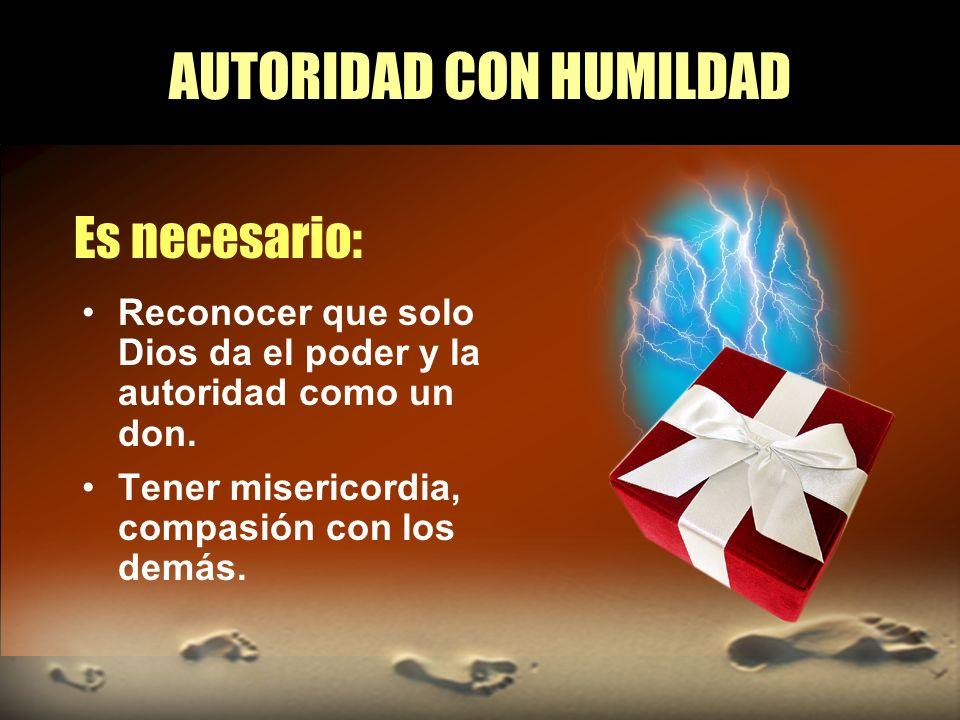 AUTORIDAD CON HUMILDAD