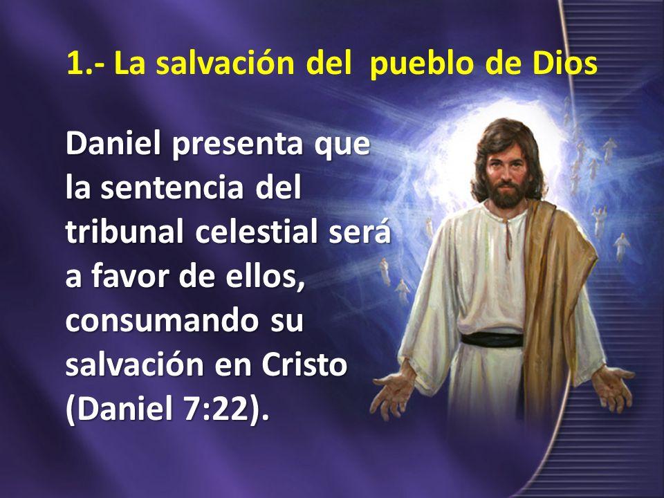1.- La salvación del pueblo de Dios
