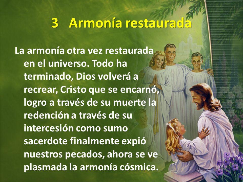 3 Armonía restaurada