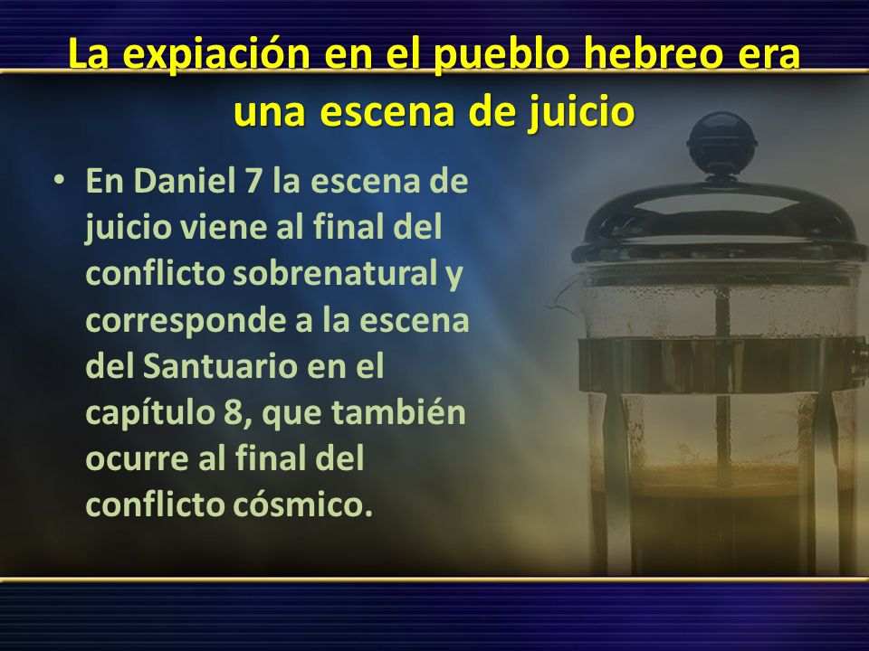 La expiación en el pueblo hebreo era una escena de juicio