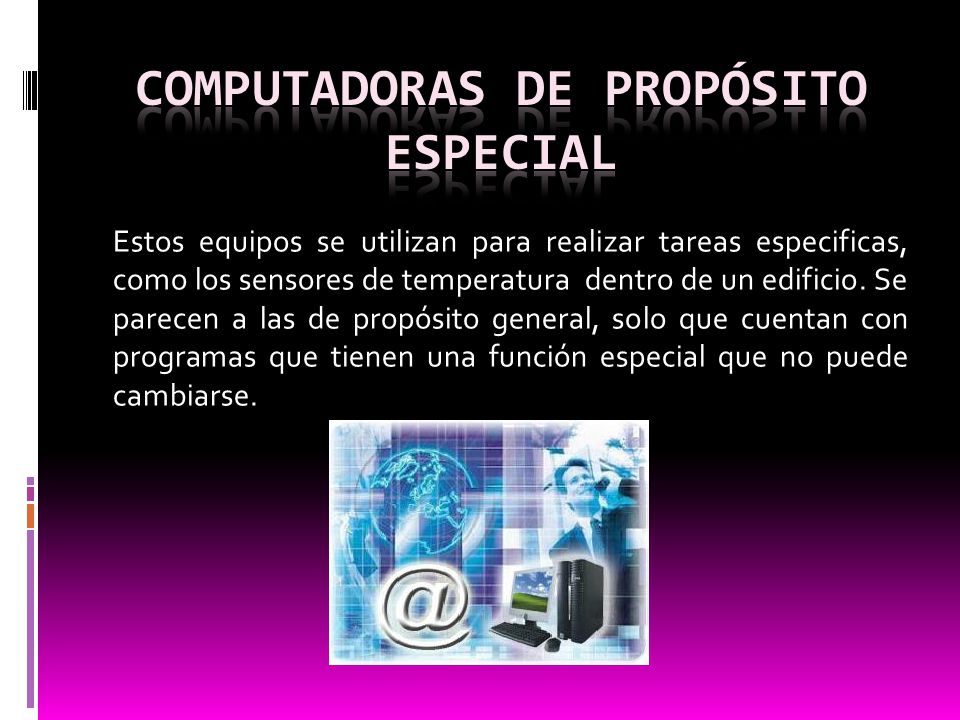 Computadoras de propósito especial