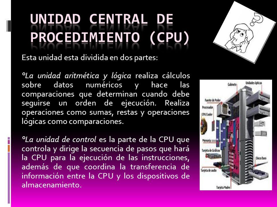 Unidad central de procedimiento (CPU)