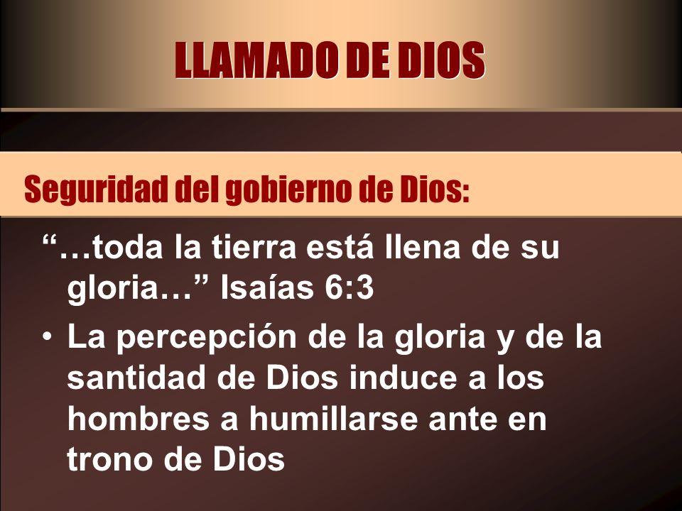 LLAMADO DE DIOS Seguridad del gobierno de Dios: