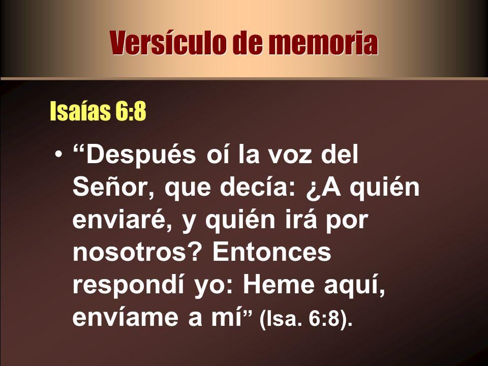 Versículo de memoria Isaías 6:8.