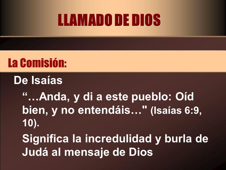 LLAMADO DE DIOS La Comisión: De Isaías