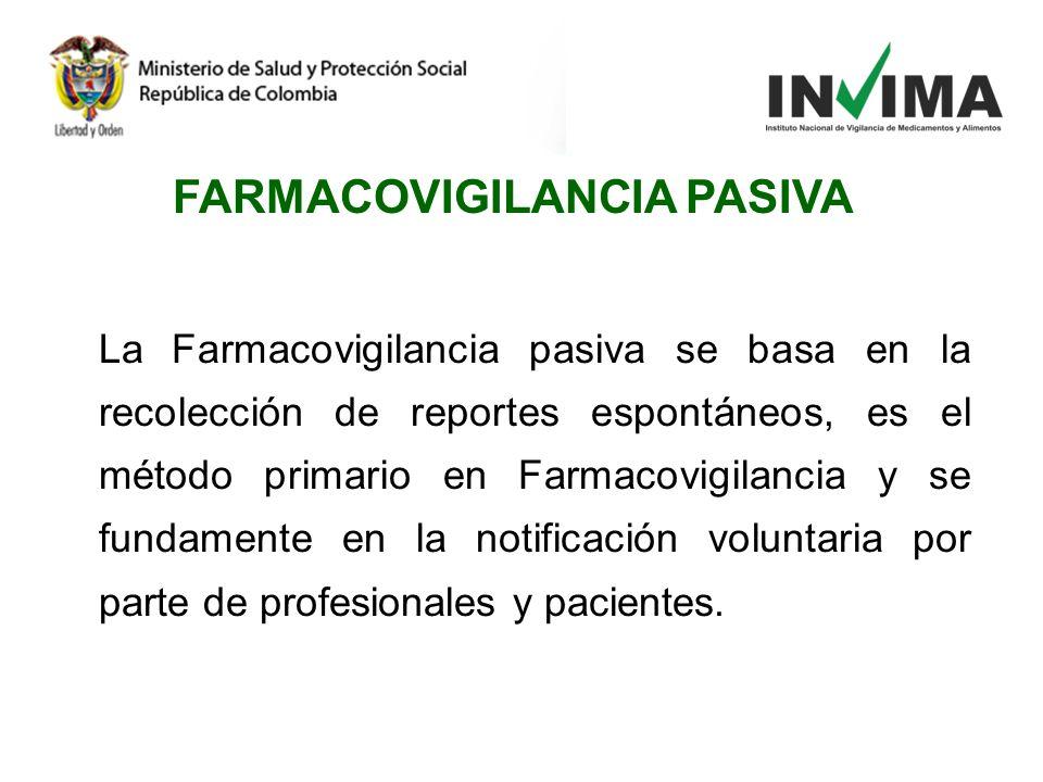 FARMACOVIGILANCIA PASIVA