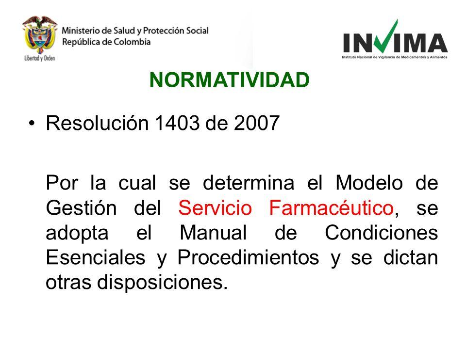 NORMATIVIDAD Resolución 1403 de 2007.