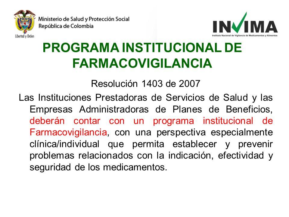 PROGRAMA INSTITUCIONAL DE FARMACOVIGILANCIA
