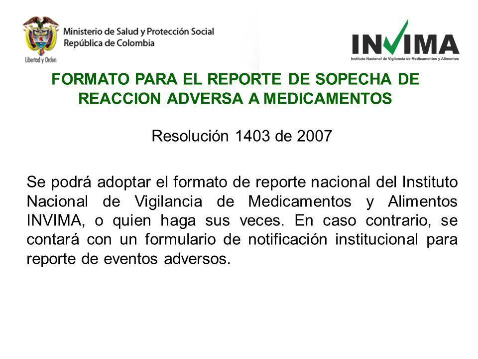 FORMATO PARA EL REPORTE DE SOPECHA DE REACCION ADVERSA A MEDICAMENTOS