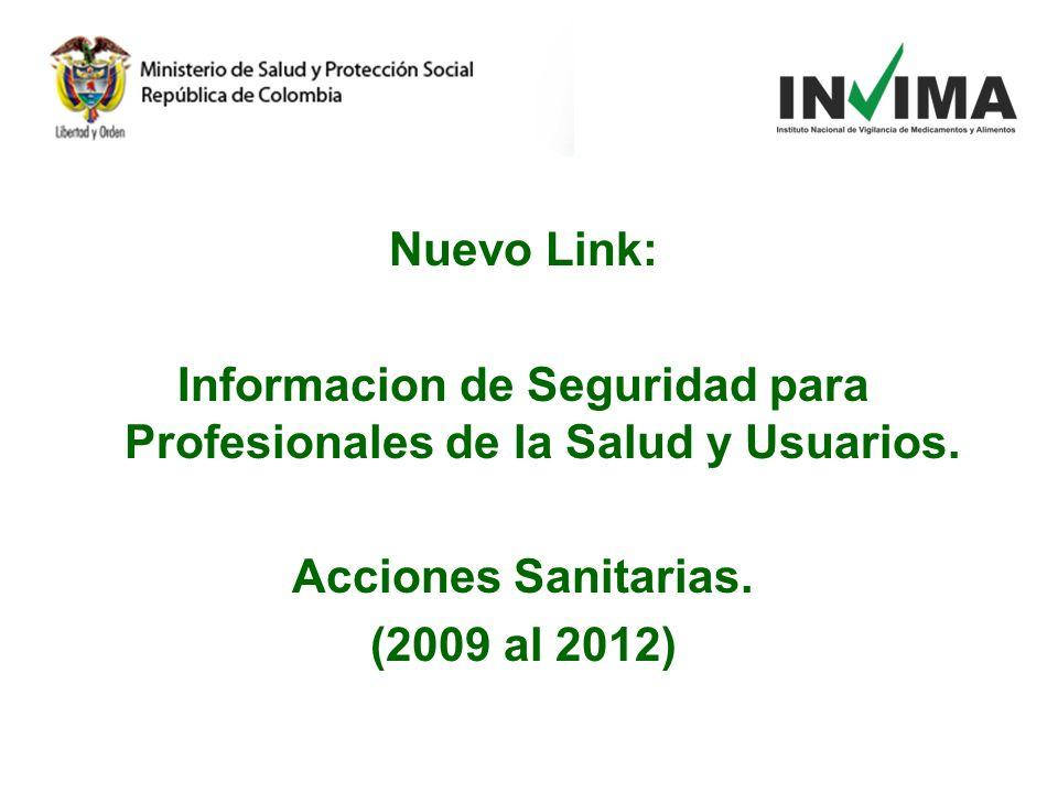 Informacion de Seguridad para Profesionales de la Salud y Usuarios.