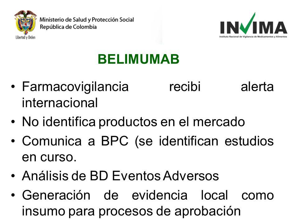 BELIMUMAB Farmacovigilancia recibi alerta internacional. No identifica productos en el mercado. Comunica a BPC (se identifican estudios en curso.