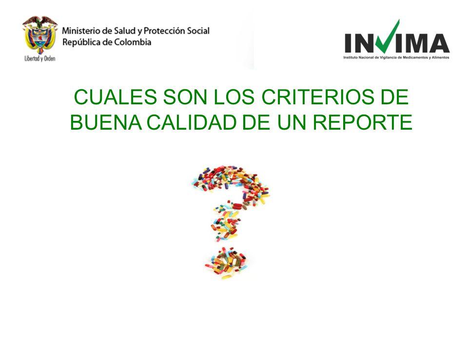 CUALES SON LOS CRITERIOS DE BUENA CALIDAD DE UN REPORTE